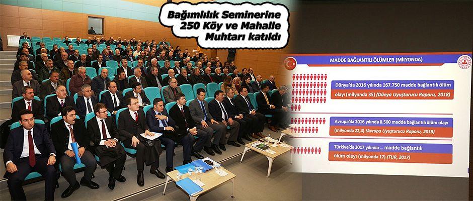 """MUHTARLARA """"BAĞIMLILIKLA MÜCADELE"""" EĞİTİMİ VERİLDİ"""