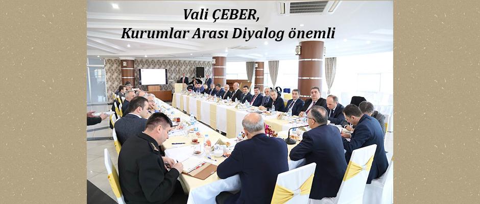 Rize Valisi Çeber, Kurumlar arası işbirliği sağlıyor
