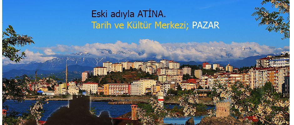 Tarih ve Kültür Merkezi PAZAR İlçemiz