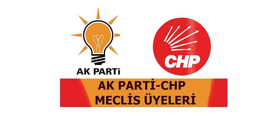 AKPARTİ VE CHP'NİN MECLİS ÜYELERİ BELLİ OLDU.