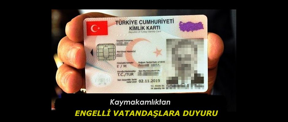 ENGELLİ VATANDAŞLARA DUYURU