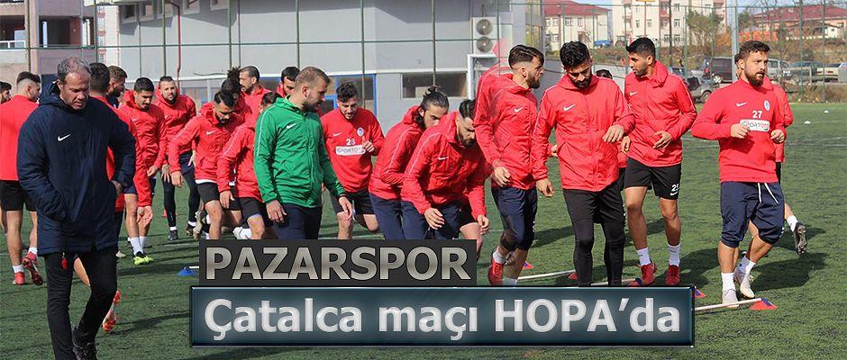 Pazarspor Çatalca müsabakasını Hopa'da oynuyor.