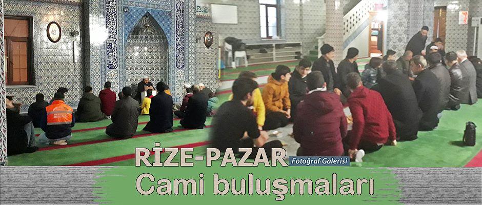 Rize-Pazar'da Okul-Cami buluşmaları devam ediyor.