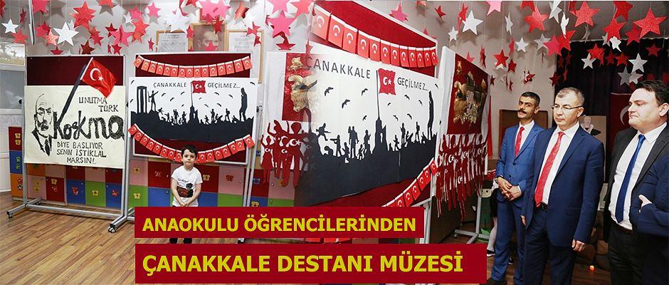 """ANAOKULU ÖĞRENCİLERİ """"ÇANAKKALE DESTANI MÜZESİ"""" OLUŞTURDU"""