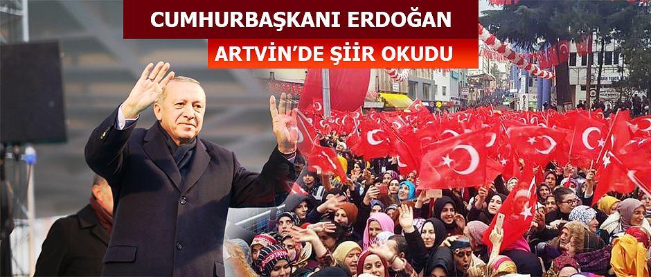 CUMHURBAŞKANI ERDOĞAN ARTVİN'DE