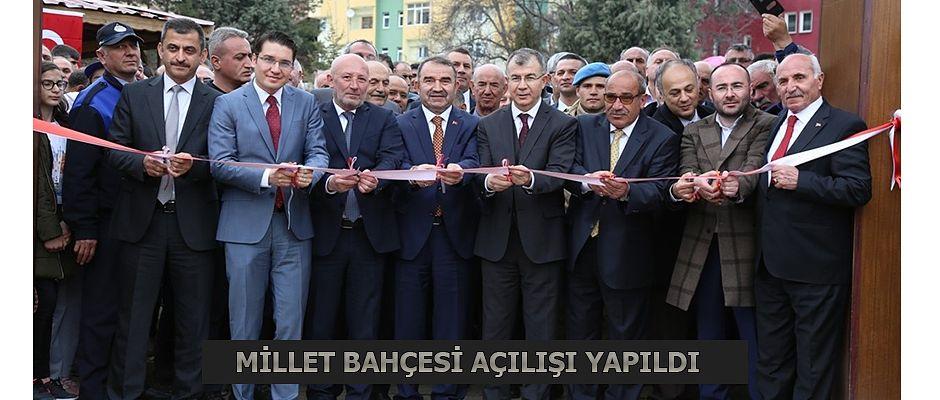 """""""MİLLET BAHÇESİ"""" AÇILDI"""