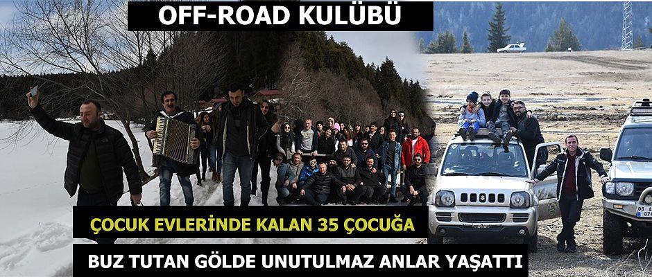 OFF-ROAD KULÜBÜ'NDEN ANLAMLI BİR ETKİNLİK