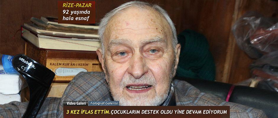 """92 Yaşında Esnaflık yapan Eyüpreisoğlu """" 3 kez iflas ettim. Çocuklarım takviye etti"""""""