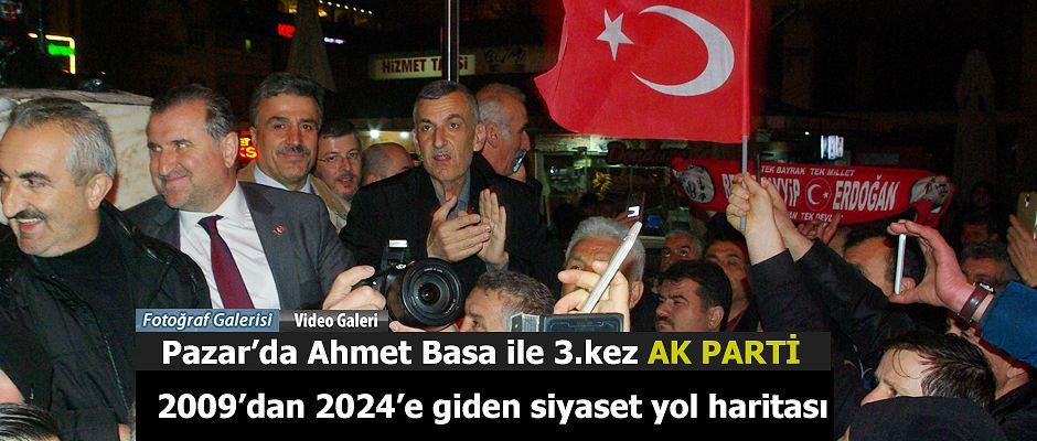 Ak Parti Pazar'da Ahmet Basa ile 3.cü kez kazandı