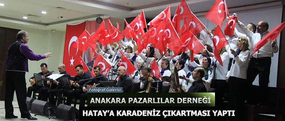 ANKARA PAZARLILAR HATAY'A KARADENİZ ÇIKARTMASI YAPTI