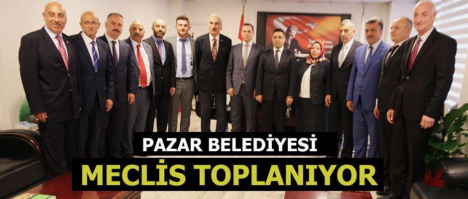 PAZAR'DA BELEDİYE MECLİSİ İLK TOPLANTISINI YAPIYOR.