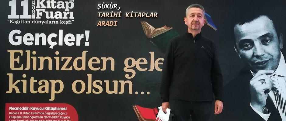 Rıdvan Şükür, Kitap Fuarında Tarih kitapları aradı.