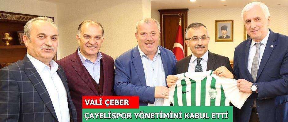 Rize Valisi Kemal Çeber, Çayelispor Yönetimini Kabul Etti