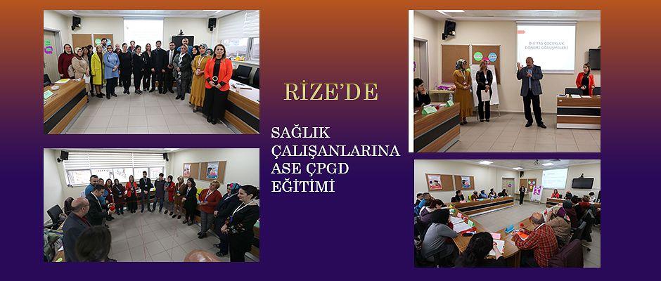 Rize'de Aile Hekimlerine ve ASE ÇPGD Eğitimi