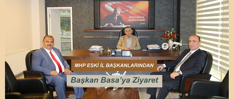 MHP Rize Eski İl Başkanlarından Başkan Basa 'ya Ziyaret