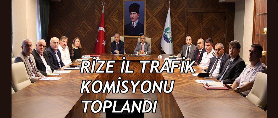 Rize İl Trafik Komisyonu Toplandı