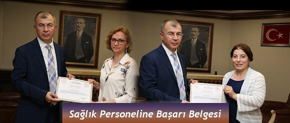 """BAŞARILI SAĞLIK PERSONELLERİNİ """"BAŞARI BELGESİ"""" İLE ÖDÜLLENDİRİLDİ"""