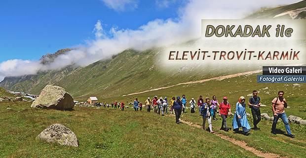 DOKADAK Kulübü, Elevit ve Trovit, Karmik yaylalarına ve gölüne gezi düzenledi.