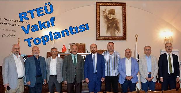 RTEÜ Geliştirme Vakfı Mütevelli Heyet Toplantısı İstanbul'da Gerçekleştirildi