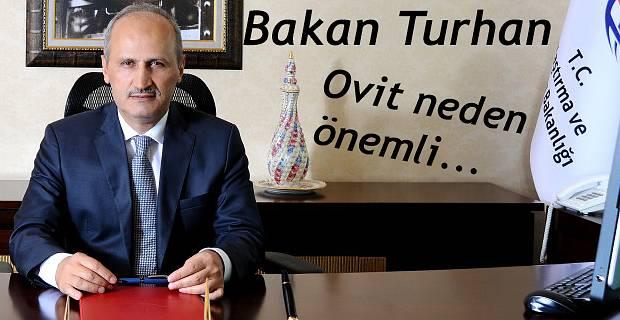 Bakan Turhan'ın OVİT açıklaması
