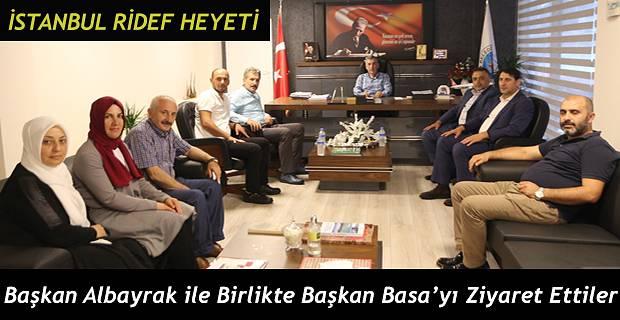 İstanbul RİDEF Heyeti Başkan Basa'yı ziyaret etti