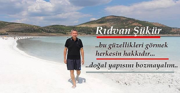 """Rıdvan Şükür; """"Salda gölü, doğal haliyle kalsın"""""""