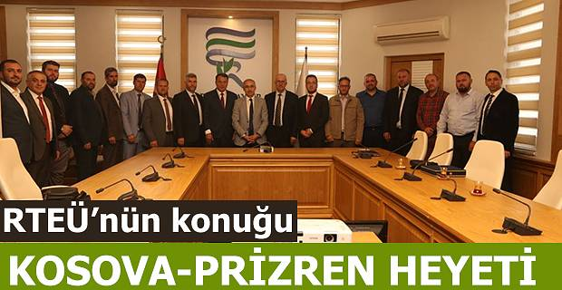 Kosova-Prizren İslam Birliği Kurulu RTEÜ'yü Ziyaret Etti