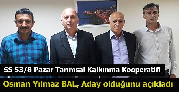 Osman Yılmaz Bal aday olduğunu açıkladı.