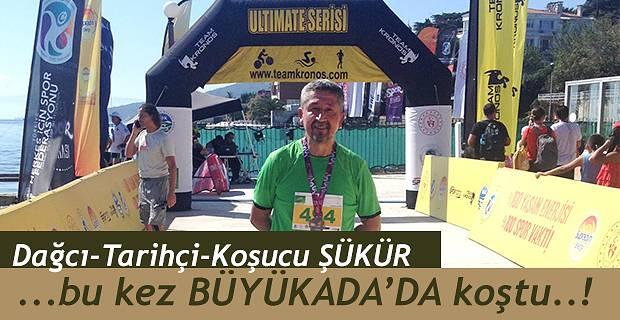 Rıdvan Şükür, Büyükada'da koştu