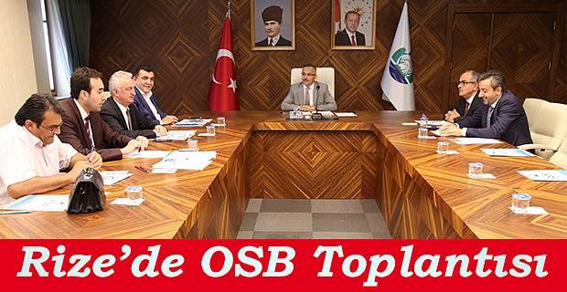 Rize Organizesi Sanayi Yönetim Kurulu, Rize Valisi Kemal Çeber başkanlığında toplandı.