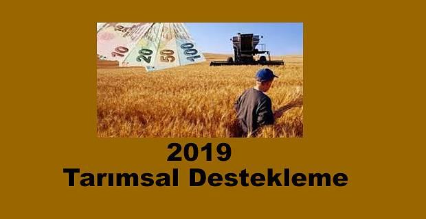 2019 Tarımsal Destekleme açıklandı