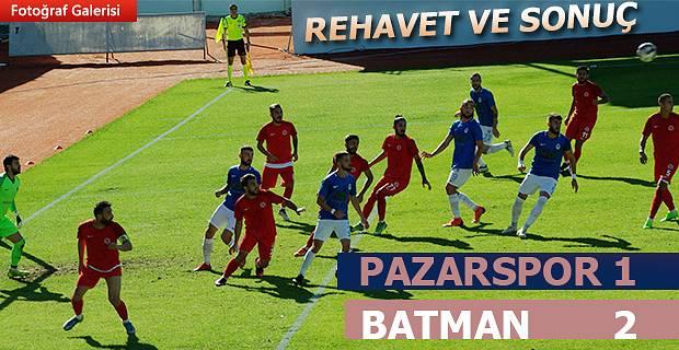 Pazarspor Batman Petrolspor'a sahasında  2-1 mağlup oldu