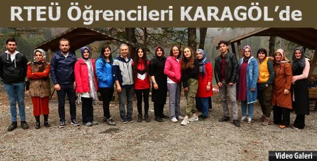 RTEÜ Öğrencileri Karagöl'de Teknik Gezide biraraya geldiler.