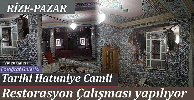 Rize-Pazar Merkez Hatuniye Camii'nde restorasyon Çalışması