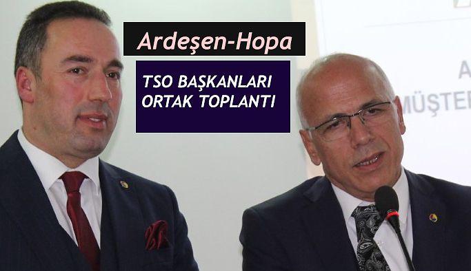 HOPA VE ARDEŞEN TSO'LARDAN ÖRNEK ADIM