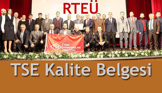 Recep Tayyip Erdoğan Üniversitesi TSE´den Kalite Yönetim Sistemi Belgesi Aldı