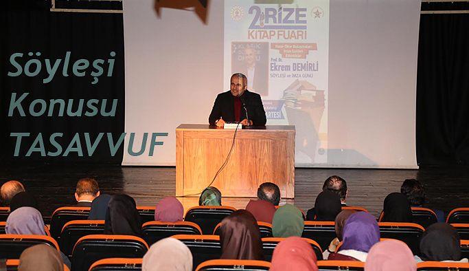 VALİ ÇEBER,PROF. DR.EKREM DEMİRLİ' NİN TASAVVUF SÖYLEŞİSİNE KATILDI