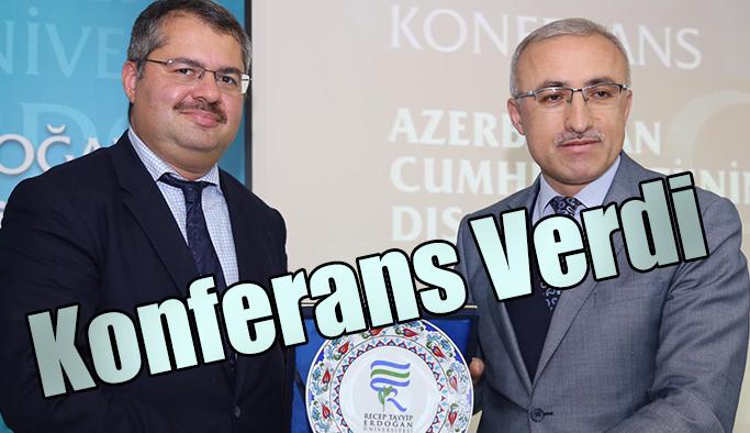 """Azerbaycan'ın Dış Politikası"""" Konulu Konferans Gerçekleştirildi"""