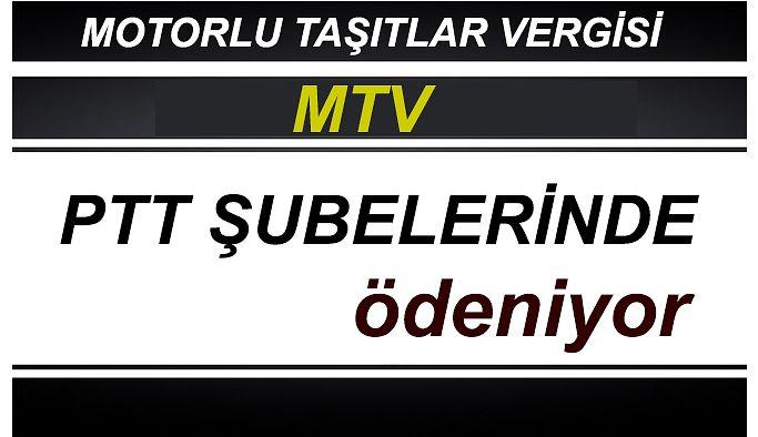 PTT A.Ş'DE MOTORLU TAŞITLAR VERGİSİ (MTV) ÖDEMELERİNE BAŞLADI