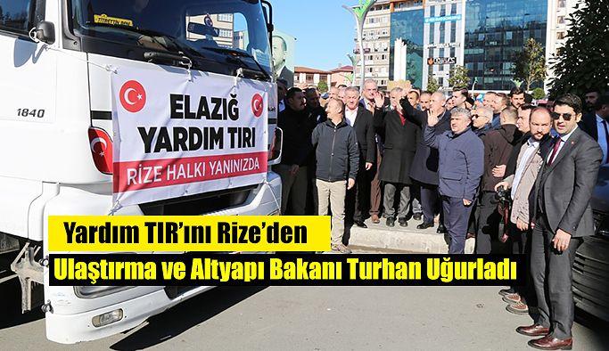 YARDIM TIRLARI RİZE'DEN ELAZIĞ'A YOLA ÇIKTI..