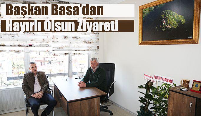 Başkan Basa'dan Hayırlı Olsun Ziyareti