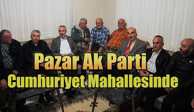 Pazar Ak Parti Cumhuriyet Mahallesinde Vatandaşları Dinledi.