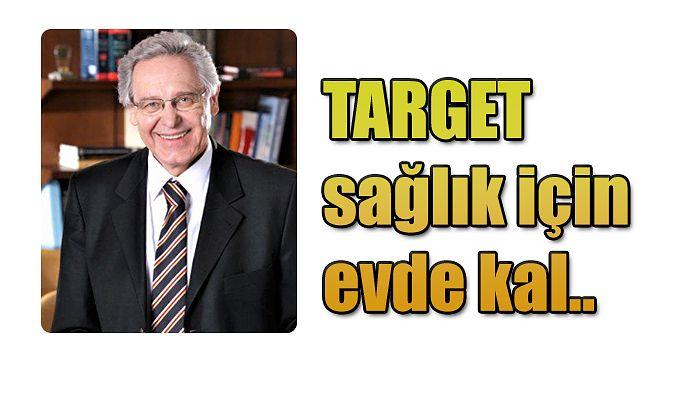 """TARGET, """"ŞİMDİ ETİK ZAMANI"""" ÇAĞRISI YAPTI"""