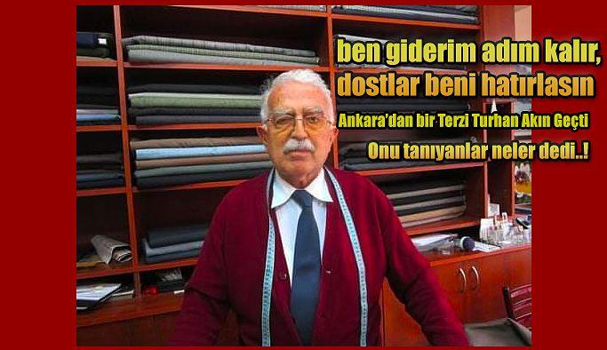 Ankara'dan bir Turhan AKIN (Terzi) geçti.