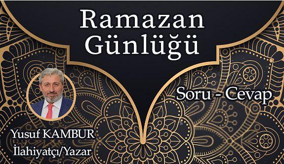 RAMAZAN GÜNLÜĞÜ-12
