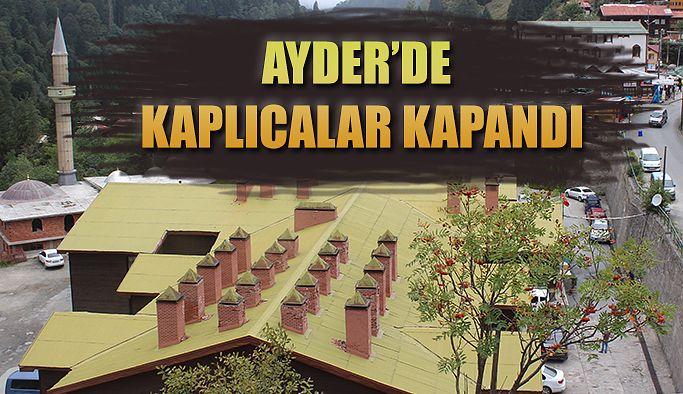 Ayder 'de Tarihi Kaplıca kapandı