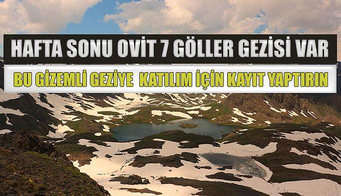 Geziler İSPİR 7 Göllerle başlıyor