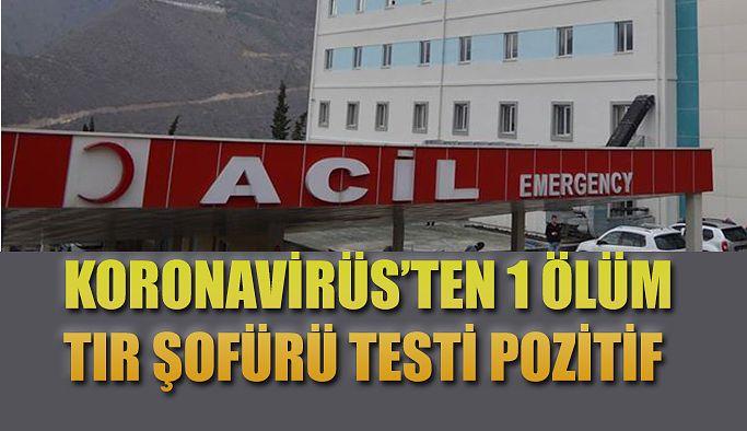 KORONAVİRÜS'TEN BİR ÖLÜM DAHA!