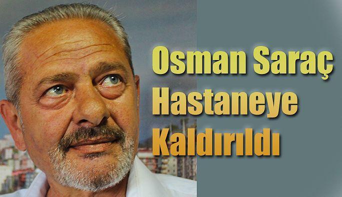 Pazarspor'un eski Futbolcusu Tek Ayak Osman, Hastaneye kaldırıldı.