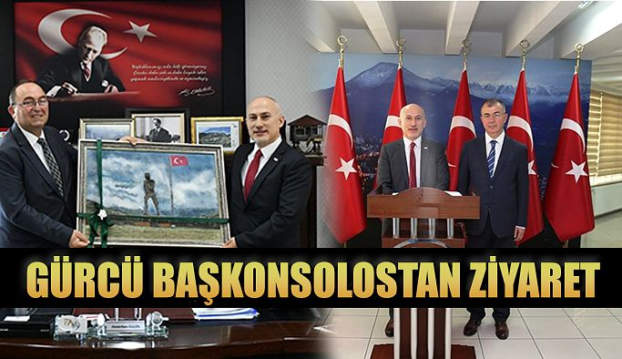 Gürcü Başkonsolos: Vali ve Başkanı Ziyaret Etti